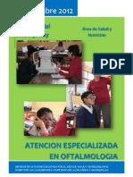 Informe de la Atención especializada a Escolares en Oftalmología