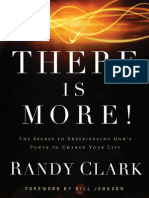 There Is More! The Secret to Experiencing God's Power to Change Your Life