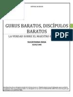 GURUS BARATOS. DISCÍPULOS BARATOS. LA VERDAD SOBRE EL MAESTRO ESPIRITUAL