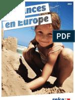 Vacances en Europe 2013
