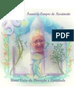 Album dos 50 Anos da Madrinha Chica na Missão do Mestre Daniel