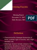 11.21.07 Necrotizing Fasciitis Ravanos