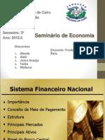 SEMINÁRIO SISTEMA FINANCEIRO NACIONAL (CORRETO) (1)