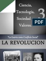 ciencia tecnología y valores 3, La guerra como conflicto social