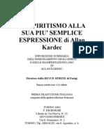 Spiritismo It Allan Kardec Lo Spiritismo Alla Sua Piu Semplice Espressione