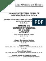 GOB - Manual de Dinâmica Ritualística do 1º Grau Aprendiz - REAA