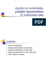 Introduction to Multimedia. Analog-Digital Representation