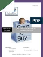 Les stratégies attractives du Marketing Enfantin