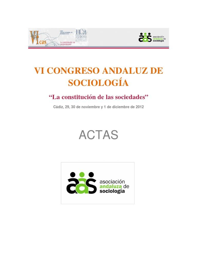 """VI CONGRESO ANDALUZ DE SOCIOLOGÍA """"La constitución de las sociedades ..."""