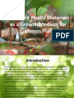 Shredded Plastic Materials as a Growth Medium For