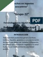 Desechos en Ingenios Azucareros IMPACTO AMBIENTAL