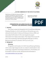 Alj's Ruling Concerning Workshop and Prehearing Conference 12-06-12