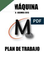 LA MÁQUINA Plan de trabajo