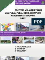 Presentasi Rencana Strategis Wilayah Pesisir dan Pulau Pulau Kecil Kabupaten Tangerang