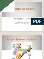Reality of Caste