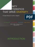 Community Characteristics That Drive Diversity