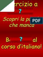 Esercizio a Buchi - Indovinare Le Parole -Libro Un Giorno in Italia