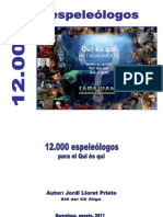 SARAWAK. 2011. 12.000 Espeleólogos