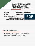 Pelaksanaan Pembelajaran Pendidikan Matematika Realistik Indonesia Pmri