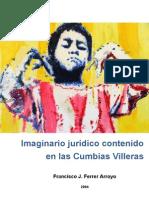 Imaginario jurídico contenido en las Cumbias Villeras