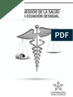 EL NEGOCIO DE LA SALUD_UNA ECUACIÓN DESIGUAL