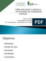 TERMOECONOMIA APLICADA À ANÁLISE E OTIMIZAÇÃO DE SISTEMAS DE COGERAÇÃO A BIOGÁS