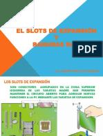 LOS SLOTS Y RANURAS RAM