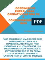 PROCEDIMIENTO GENERAL PARA OPERATIVIZAR UNA PC