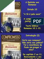 Estudo 10 a Epistola Aos Romanos