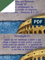Estudo 08a a Epistola Aos Romanos