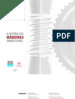 Livro a Historia Das Maquinas 70 Anos Abimaq