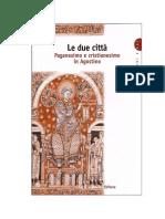 Le due città. Paganesimo e cristianesimo in Agostino