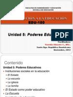 Unidad 5 PODERES EDUCATIVOS parte 1.pptx