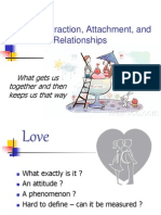 Love, Attraction, Attachment, And Intimate Lectur Notes
