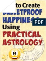 How to Create Bulletproof Happiness Using Practical Astrology