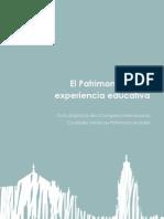 El Patrimonio Como Experiencia Educativa