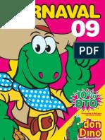 Carnaval 2009 - Don Dino