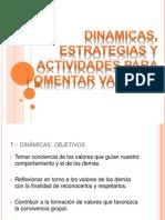 Dinamicas, Estrategias y Actividades Para Fomentar Valores