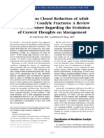 Open Versus Closed Reduction of Adult Mandibular Condyle Fractures a Review of the Literature Regarding the Evolution of Current Thoughts on Management 2003 Journal of Oral and Maxillofacial Surgery