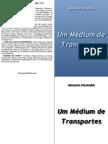 Um Medium de Transportes
