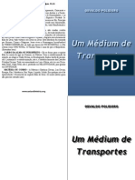 Um Medium de Transportes