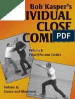ICCPDF Bob Kaspers Individual Close Combat Volume 1 Principles and Tactics Volume II Stance and Movement Free Sample