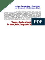 IV Reitero Denuncias, Demandas y Protestas Contra El Hiper Criminal Eric Holder, Et Al