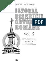 Pacurariu Mircea - Istoria Bisericii Ortodoxe Romane ( II )