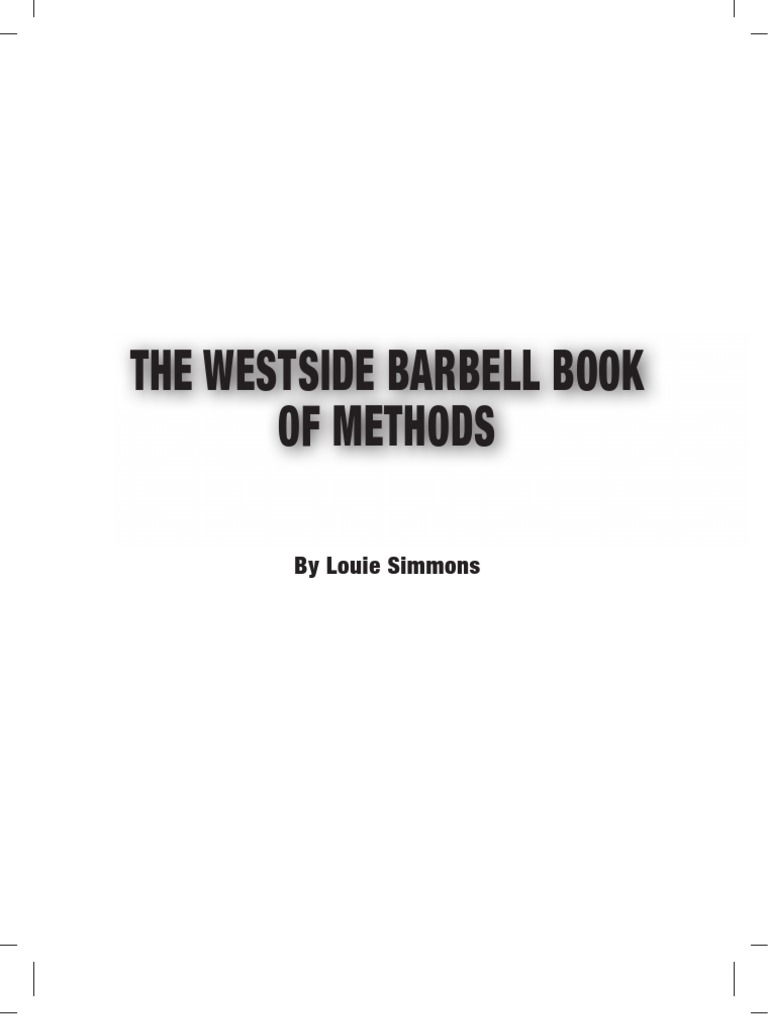 The westside barbell book of methods by louie simmons hobbies the westside barbell book of methods by louie simmons hobbies recreation fandeluxe Images