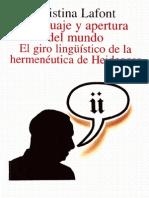 Lafont - Lenguaje y Apertura Del Mundo. El Giro Linguistico de La Hermeneutica de Heidegger