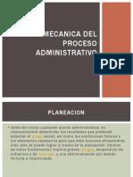 Mecanica Del Proceso Administrativo