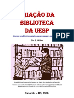 CRIAÇÃO DA BIBLIOTECA DA UESP - 1966 - PANAMBI, RS