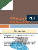 Analgesia y Anestesia Durante El Parto (1)
