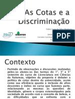 As Cotas e a Discriminação
